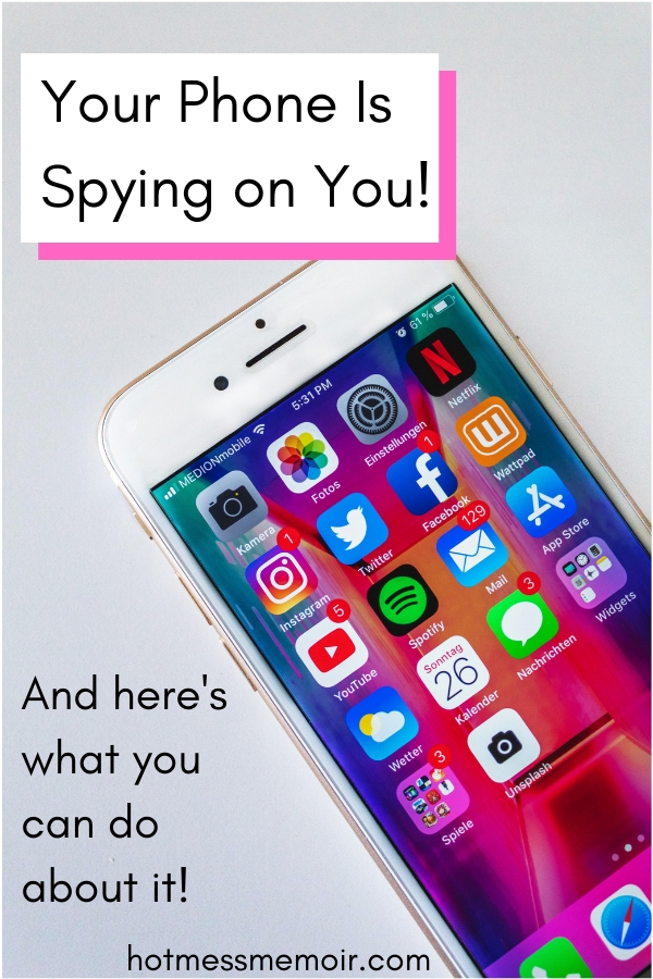 Your phone is spying on you!